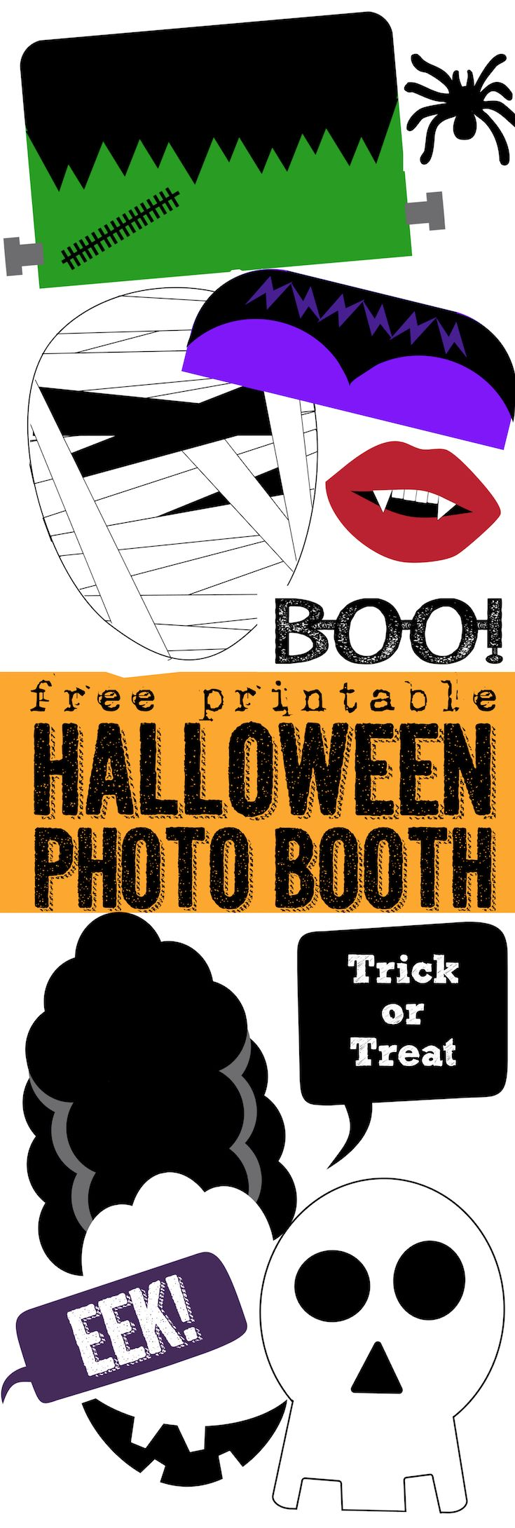Free Printable Halloween Photo Booth. This DIY Halloween photo booth is easy and cheap. Just print and cut out. Includes mummy, Frankenstein, witch hat, boo glasses, Dracula teeth, spider, skeleton, trick or treat sign, and more!