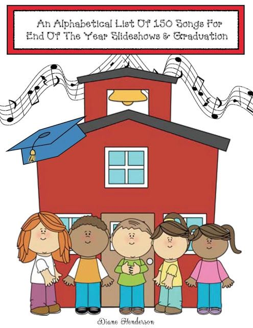preschool graduation songs for slideshow alphabetical list of 150 end of the year songs 870