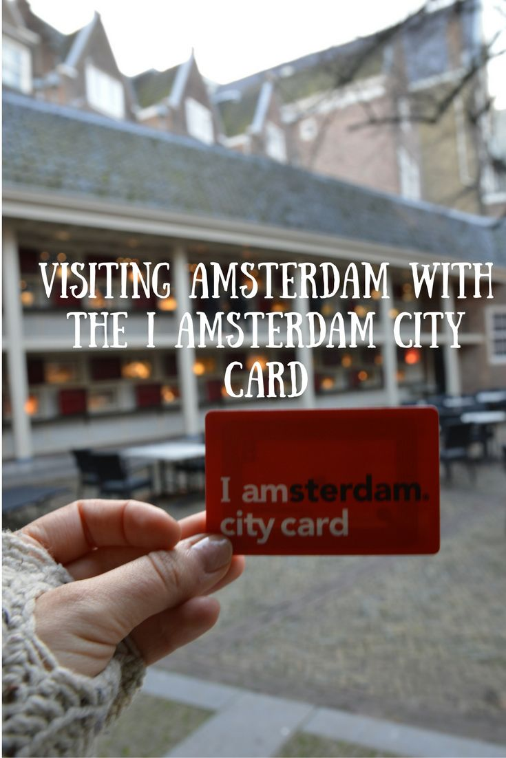 My experience using the I Amsterdam City Card in Amsterdam. #IAmsterdam