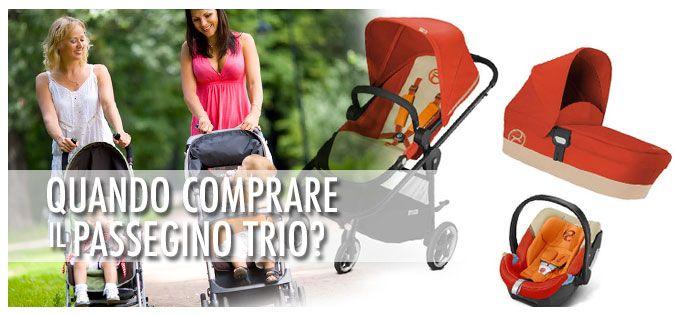 Quando comprare il #passeggino #trio? Come scegliere il #trio? Meglio gli elementi separati? Ecco tutte le risposte! #mamma #gravidanza #neonati #passeggini #consigli #mamme #donne #genitori #infanzia
