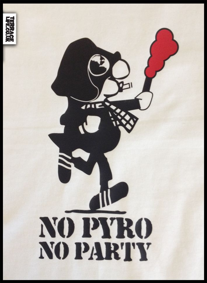 No Pyro Party Football Casuals And Ultras Style