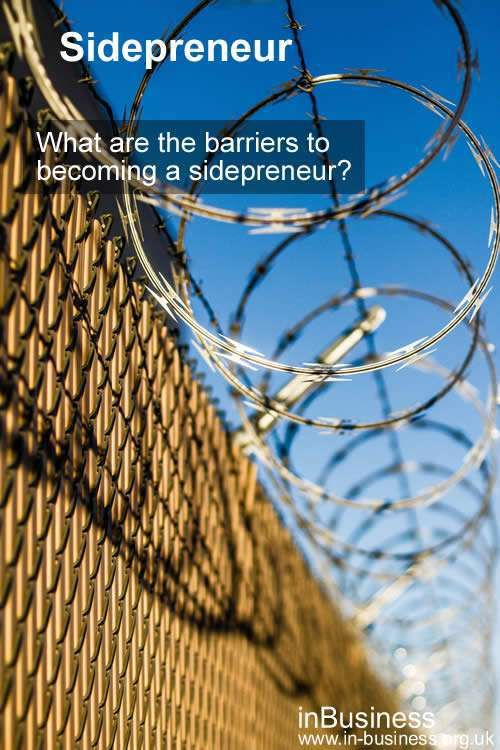 Sidepreneur - What are the barriers to becoming a sidepreneur