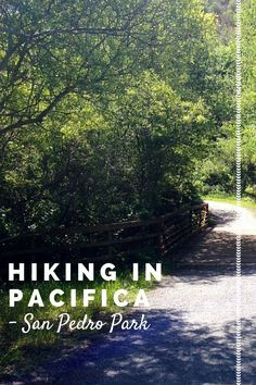 Hiking in Pacifica, California in Northern California. San Pedro Park. Bay Area day hikes.