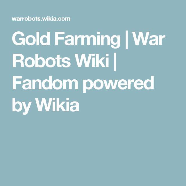 Gold Farming | War Robots Wiki | Fandom powered by Wikia