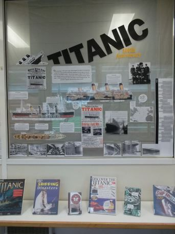 Titanic 100th anniversary (library display) | Capturing the fun in my libray