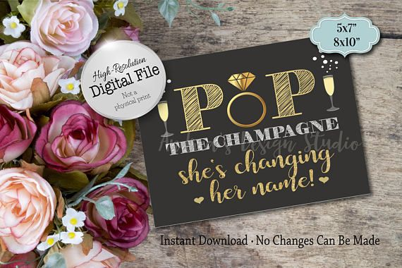 Pop The Champagne She's Changing Her Name Bridal Shower