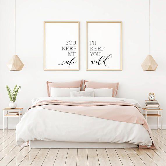 You Keep Me Safe I Ll Keep You Wild Printable Sign Set Minimalist Art Romance Master Bedroom Art Bedroom Wall Decor Bedroom Home Decor Bedroom Bedroom Decor