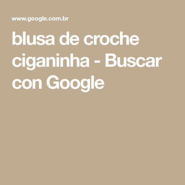 blusa de croche ciganinha - Buscar con Google