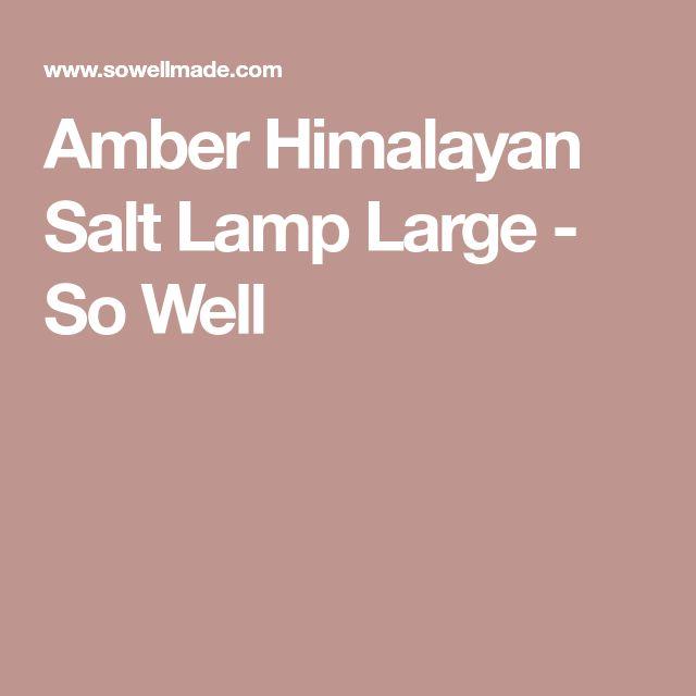 Amber Himalayan Salt Lamp Large - So Well