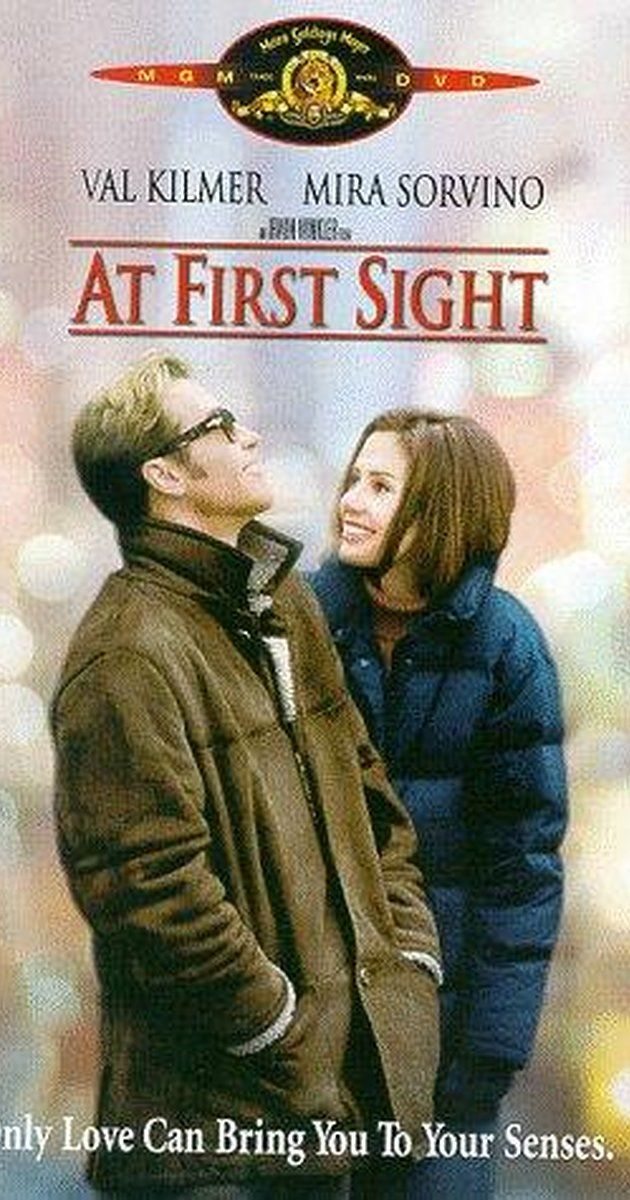 At First Sight (1999) | Drama, Romance | 15 January 1999 A blind man has an operation to regain his sight at the urging of his girlfriend and must deal with the changes to his life.