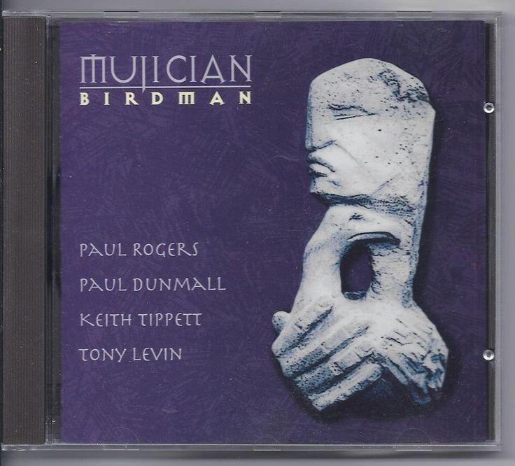 Jazz Avant Keith Tippett Mujician CD Birdman Paul Dunmall Tony Levin Paul Rogers