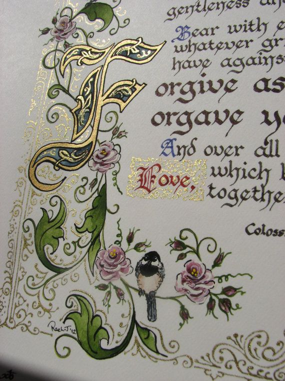 """Illuminated Calligraphy Made To Order - Commission Sample """"Forgive One Another"""" (2012)"""