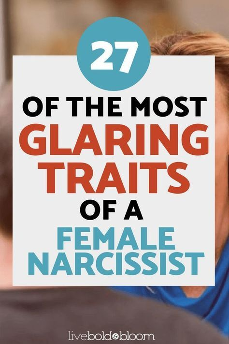 27 Of The Most Glaring Traits Of A Female Narcissist | Self