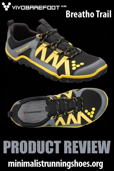 VIVOBAREFOOT Breatho Trail -   http://minimalistrunningshoes.org/vivobarefoot-breatho-trail-shoe-review