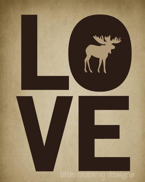 moose love @Jana Jacobson @Kirstie Malley Leonard @Katie Schmeltzer Petz
