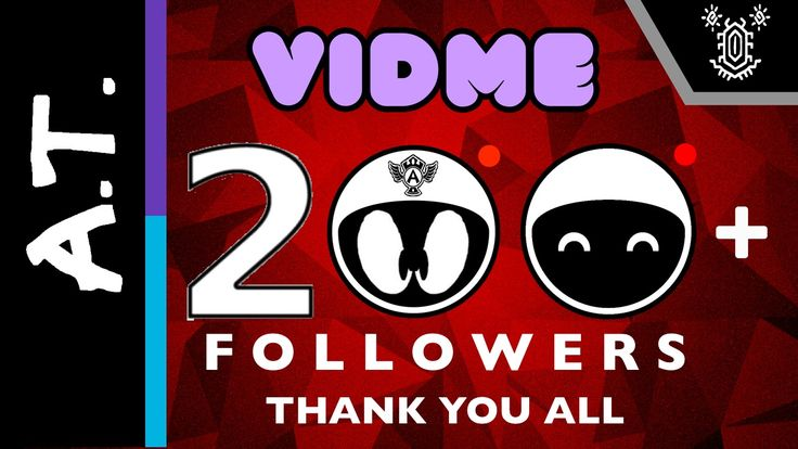 #thankyou #thankful #vidme #vidmecommunity #thanks #awesome #awesomepeople #ThankYouVidme #iLoveVidMe #VidMeLove #support #supporter #followme #followers #followers #200Followers #200PlusFollowers #vidmeexclusive #mratandreithomas #theredartisticknight #theartisticknight #MrRonLivingstone #MazieMalfoy #Tannimay #Doomx2001 #Ms_K #MysticSword #TheOldSparrow #SakotsuGaming #Calibri_times #TheGuyverBeanShow #SamSuni85 #Warren #alex #duffy #Sarah