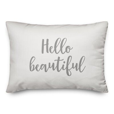 Ebern Designs The Lyell Collection Hello Beautiful Throw Pillow