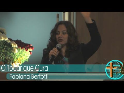 O Tocar que Cura - Fabiana Bertotti