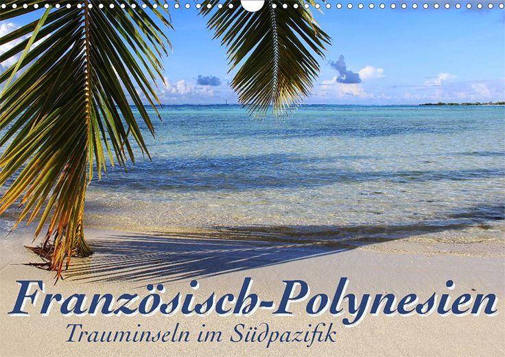 """Wandkalender """"Französisch-Polynesien - Trauminseln im Südpazifik"""", Kalenderblatt: Cover"""