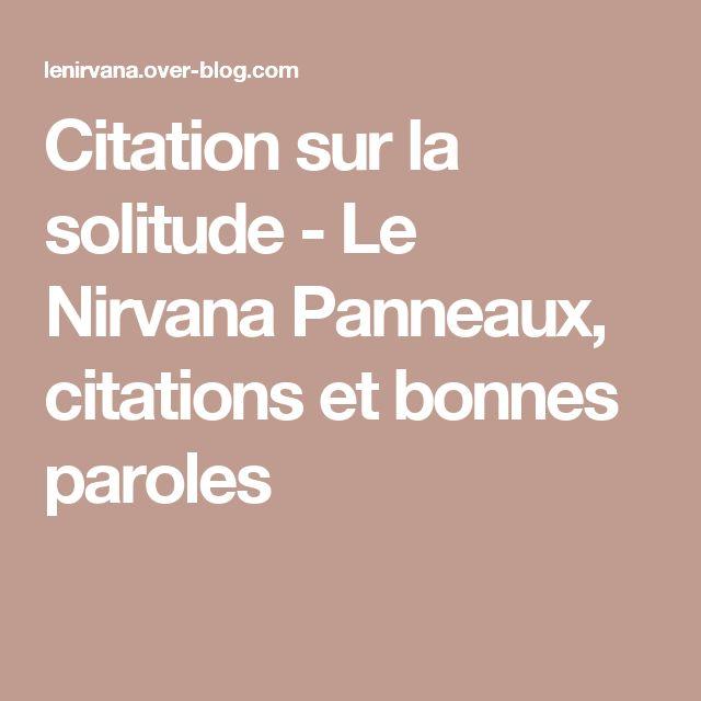 Citation sur la solitude - Le Nirvana Panneaux, citations et bonnes paroles