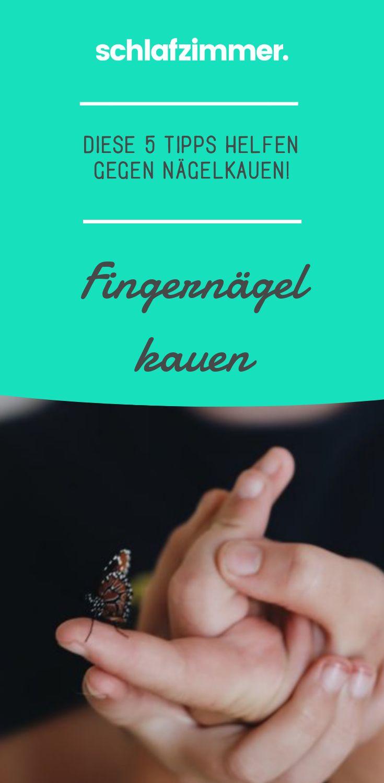Fingernägel kauen: Diese 5 Tipps helfen gegen Nägelkauen!