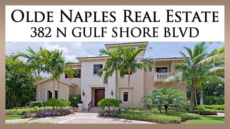 Listing # 213024857 Price: $5,750,000 Address: 382 N Gulf Shore Blvd Naples, Florida 34102-8422  See more of this Olde Naples Home at: http://search.oldnaplesluxuryproperties.com/idx/18408/details.php?idxID=583&listingID=213024857  For private viewing of this estate please contact:  The Cabral Group 180 9th St. S. #300 Naples, FL 34102 (239) 963-6590   See All of the homes for sale in Olde Naples here:  http://oldnaplesluxuryproperties.com  Source:  http://www.youtube.com/watch?v=Dy2Lck-XDWs