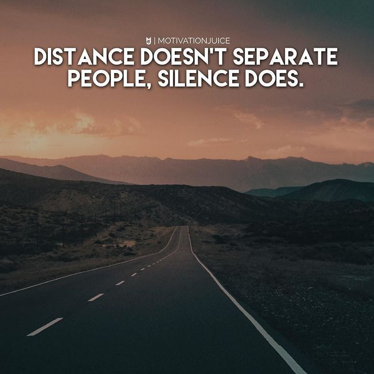 Distance will never separate people it is the silence that does. Its physically hard and makes you miss someone when you cant see them but it sucks when you cant hear or even feel their vibe. _ Kinda confusing topic but hope your catching what Im saying. Silence always says a lot. Silence can be the best revenge as well! Also silent people usually have a very interesting and developed perspective of others and life! _ Anyhow you can not separate true love! If can be family friends or a loved