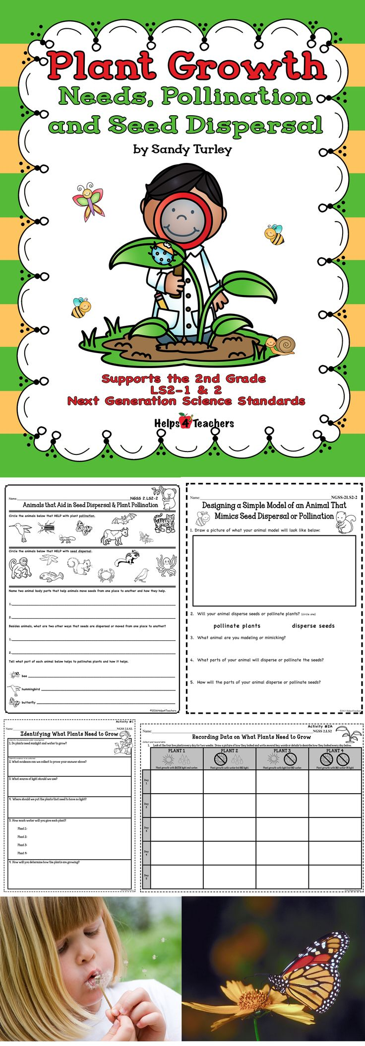 $ WONDERFUL! 7 activities to aid in teaching the 2nd Grade Next Generation Science Standard 2.LS2-1 & 2.  Also includes 10 full color examples of animals that pollinate and things that aid in seed dispersal.