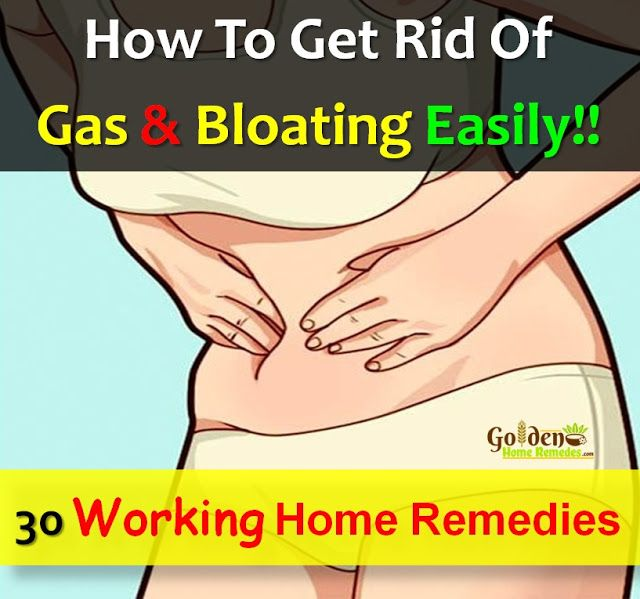 30 Ways To Get Rid Of Gas & Bloating: Working Home Remedies For Bloating, Causes Of Bloating, Symptoms And Effective Treatments For Bloating Problem