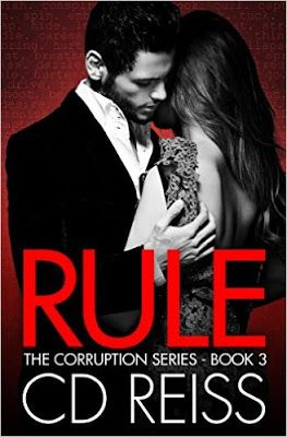 Bookaholic Confessions : Release Blitz: Rule (The Corruption Series #3) by  CD