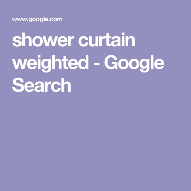 shower curtain weighted - Google Search