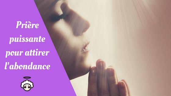 Prière puissante pour attirer l'abondance