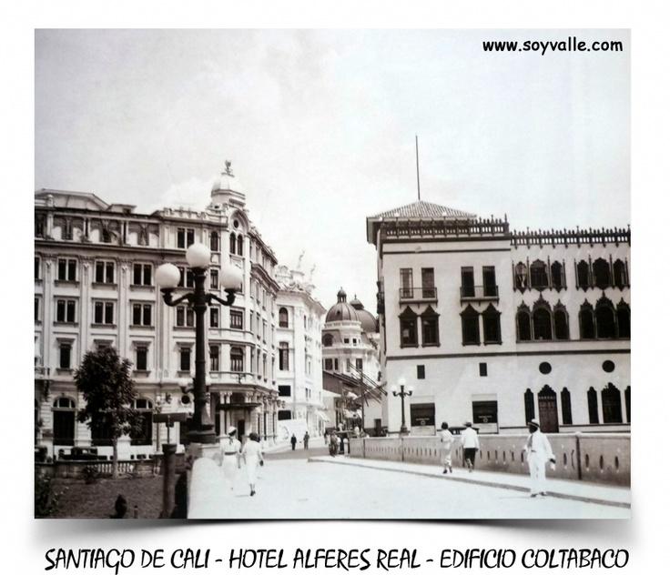 El antiguo Hotel Alferez Real (demolido en los 70's en lugar de haberse conservado como patrimonio cultural ya que estaba en perfecto estado) y Edificio Coltabaco - Santiago de Cali - Valle del Cauca - Colombia - Sur America