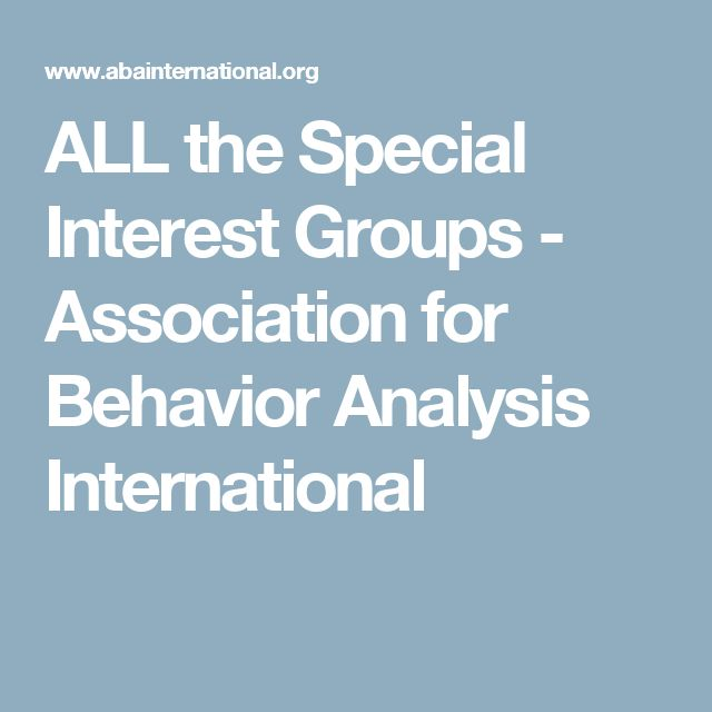 ALL the Special Interest Groups                  -  			Association for Behavior Analysis International