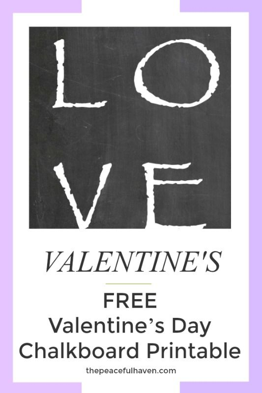 Happy Valentine's Day!  #freeprintable #freevalentinesdayprintable #chalkboardprintable #love