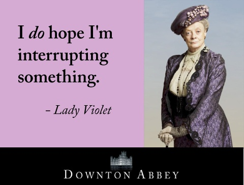 haha she is the best! love Lady Violet