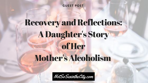 Guest post by @SarahCantSmell This is an essay about my experience with my mother's alcoholism. If reading about addiction is a trigger for you, then you may want to stop here. I also want to say b…