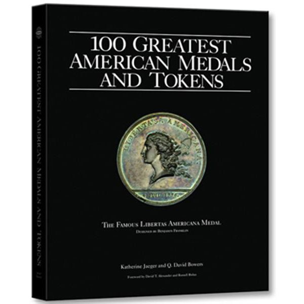 Katherine Jaeger and Q. David Bowers tell the fascinating stories of 100 of the greatest medals and tokens of colonial America, the early states, the Confereracy, the U.S. Mint, and dozens of private issuers. Its all here: the history of medals and tokens in America and how they evolved; how to collect them; grading; conservation; smart buying; and more. 100 Greatest American Medals and Tokens is not just a price ...