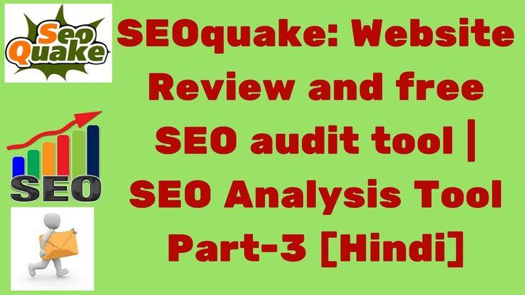 SEOquake: Website Review and free SEO audit tool | SEO Analysis Tool Par...