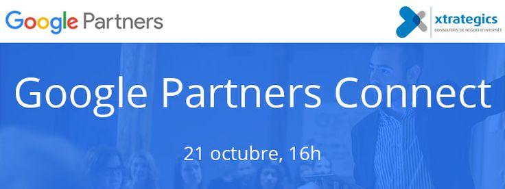 Xtrategics participa en el Google Partners Connect