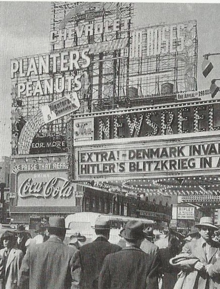 how news was recieved before television...Times Square announces Hitler's blitzkrieg in Europe, Spring 1940