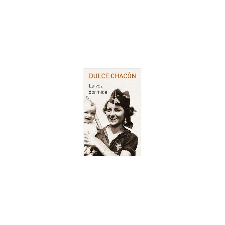 La voz dormida / The Sleeping Voice (Original) (Paperback) (Dulce Chacu00f3n)