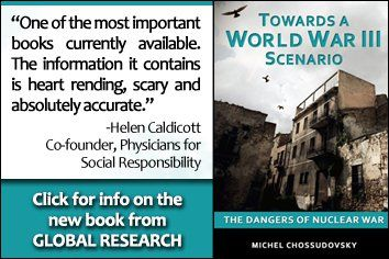 globalresearch.ca  Towards a World War III Scenario - We are living in dangerous times. Only the TRUTH can prevent disaster. The Truth Never Suffers From Honest Examination