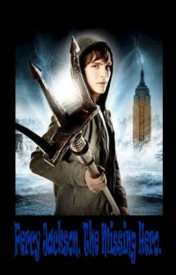 Percy Jackson, The Missing Hero.