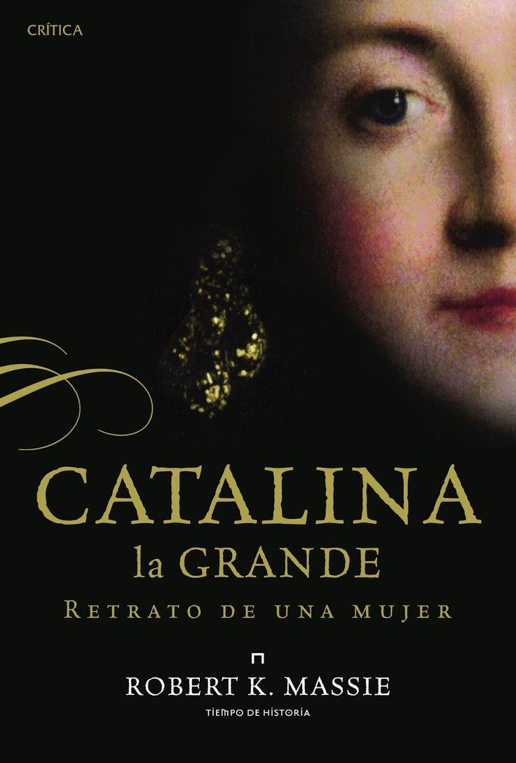 Catalina la Grande. Retrato de una mujer, de Robert K. Massie
