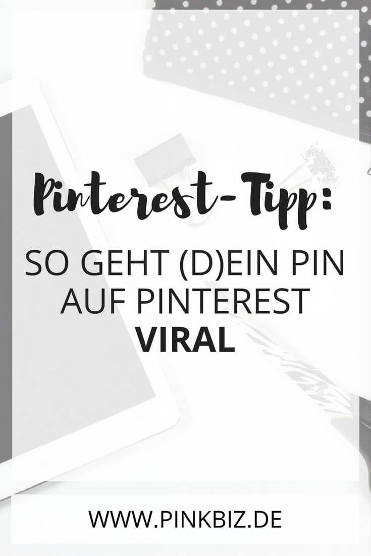 Pinterest-Tipp: So geht (d)ein Pin viral!   www.pinkbiz.de