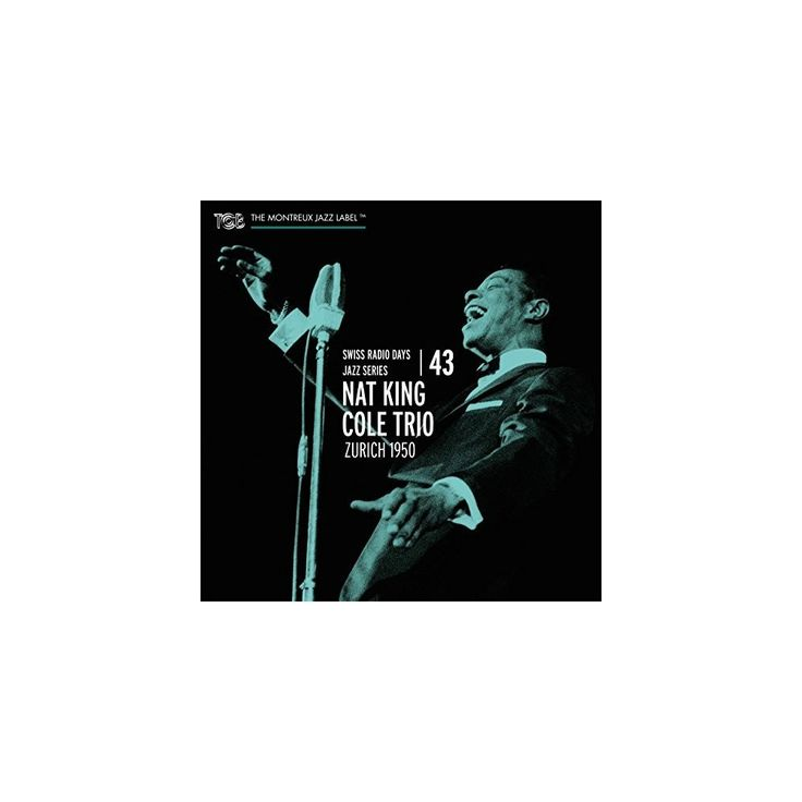 Cole & Nate King Cole Trio - Swiss Radio Days 43 - Zurich 1950 (CD)