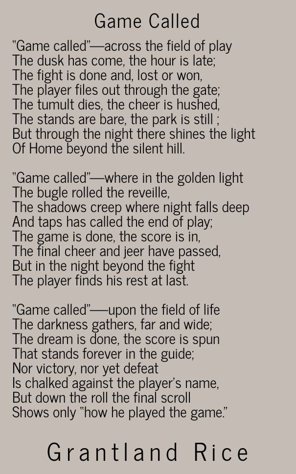 by Grantland Rice - 1910 and edited in 1948 for the death of Babe Ruth and now I  post it for Jose Fernandez.....oh my, how he played the game.....