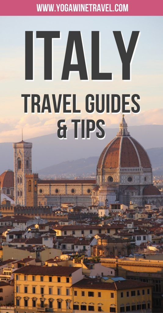 Yogawinetravel.com: Italy Travel Guides & Tips - everything you need to know to help plan your perfect trip to Italy!