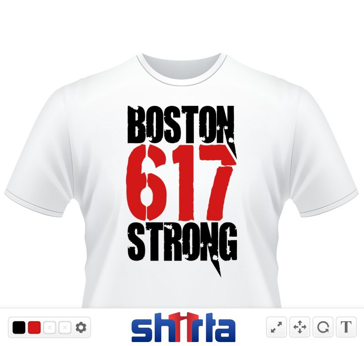 Boston Strong 617 100% of all profit from these shirts will go to the One Fund. Stand with Boston!